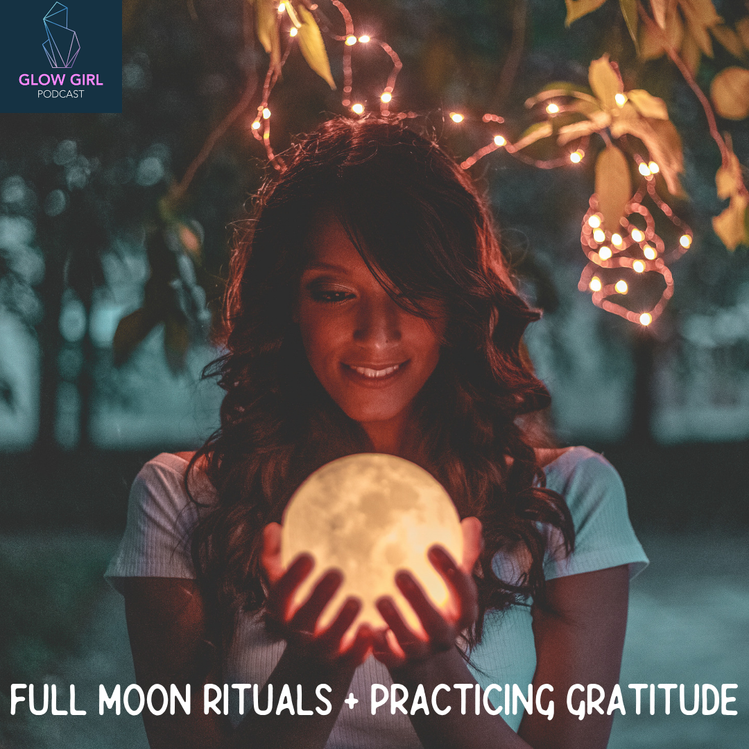 full moon rituals + practicing gratitude.png