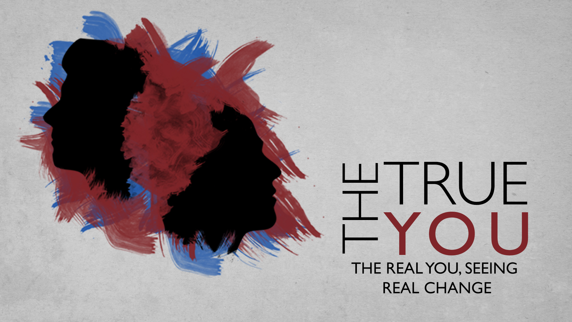 The True You - A series on Emotionally Healthy Spirituality