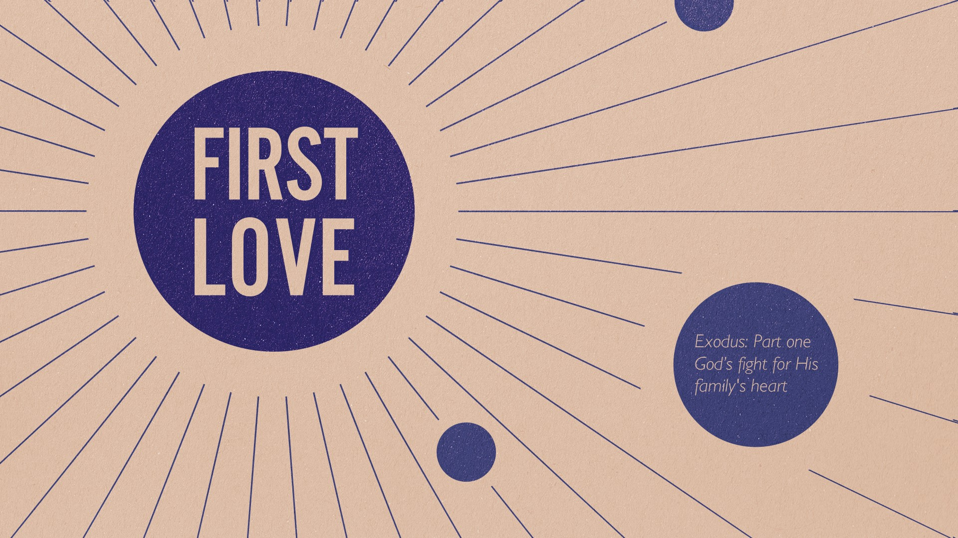 First Love - A series in Exodus