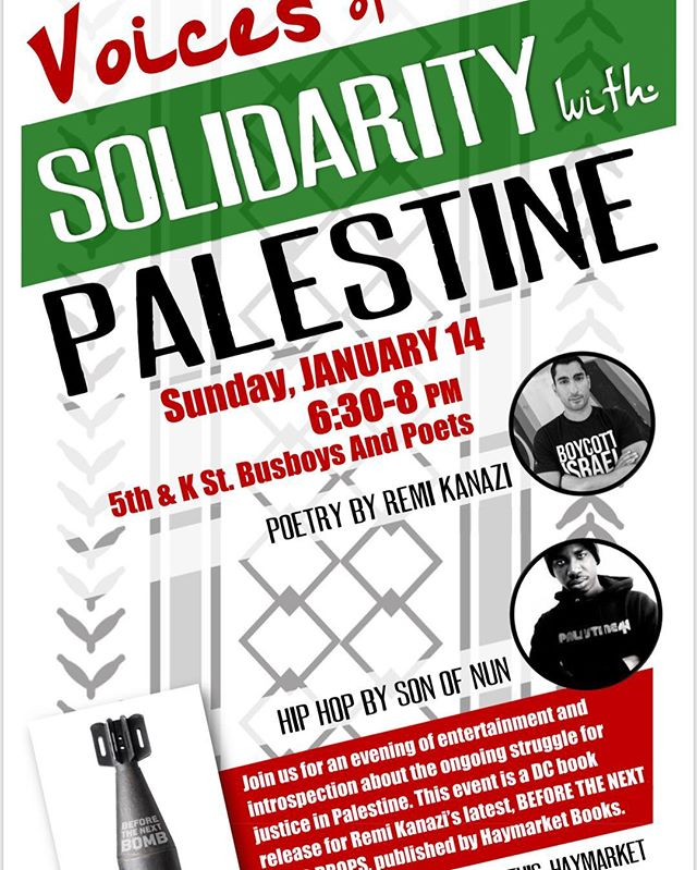 DC!! Catch me with @remikanazi at @busboysandpoets 1/14 #freepalestine @haymarketbooks #black4palestine
