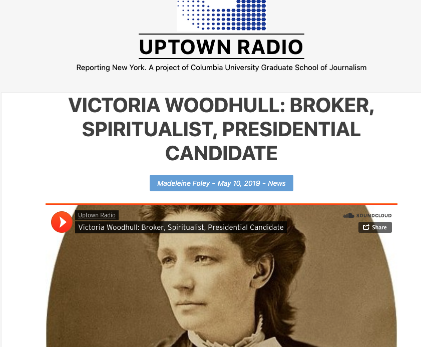 VICTORIA WOODHULL: BROKER, SPIRITUALIST, PRESIDENTIAL CANDIDATE