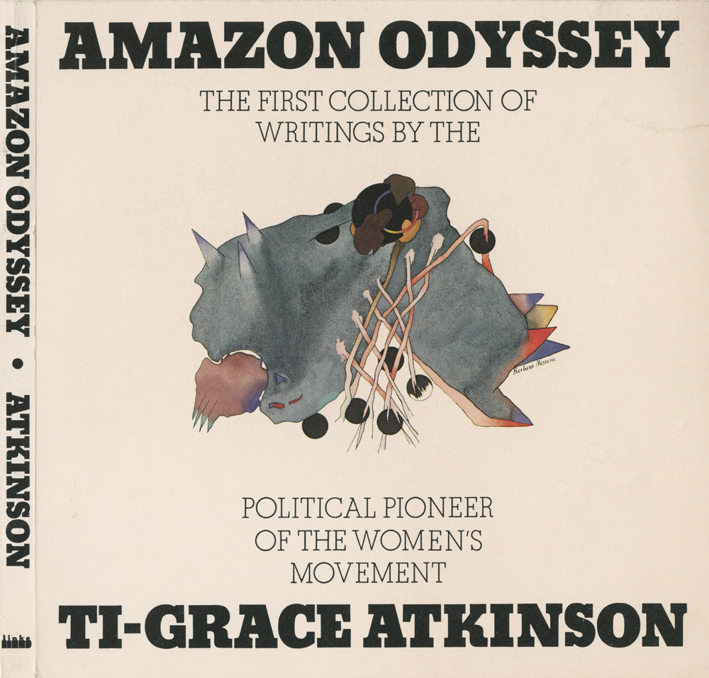 Cover for <i>Amazon Odyssey</i> by Ti-Grace Atkinson, 1972
