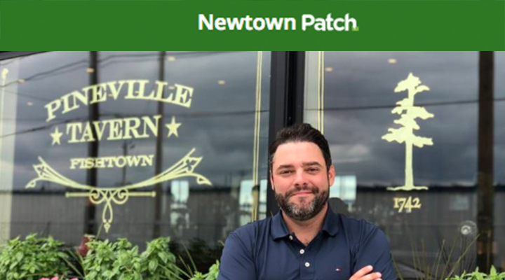 Newtown Patch - The Pineville Tavern Expands to PhillyAugust 6, 2018