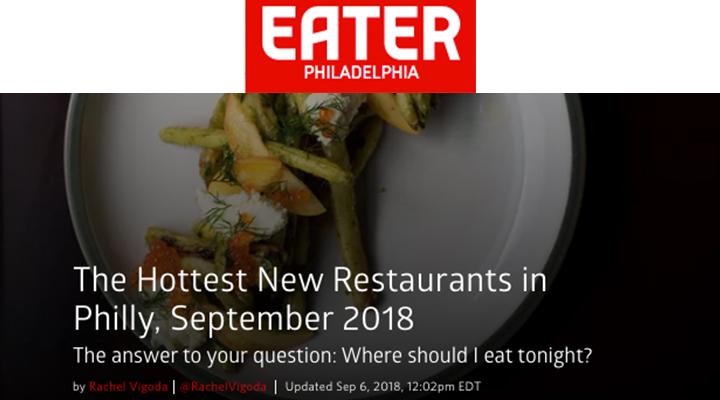 Eater Philadelphia - The Hottest New Restaurants in Philly, September 2018