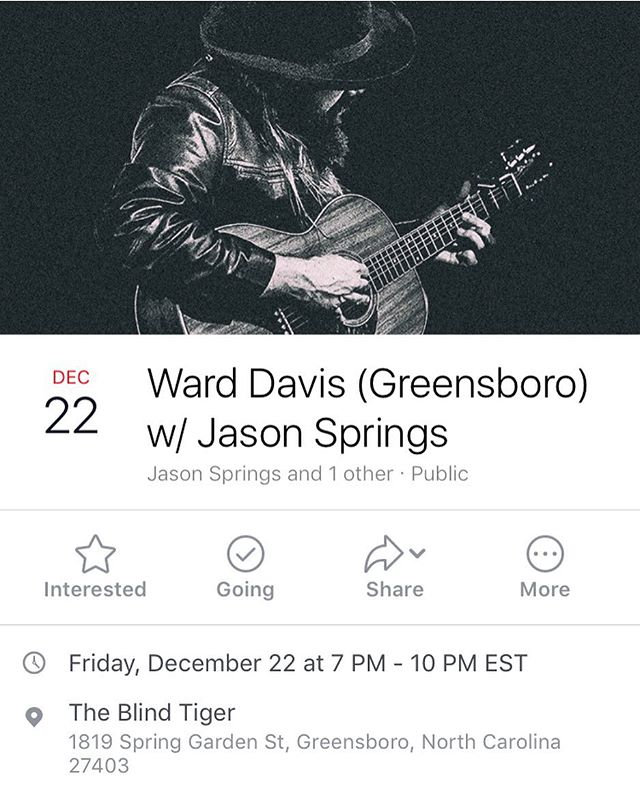 SHOW ANNOUNCEMENT! 12/22, Greensboro, NC  Supporting the one and only  @warddavismusic  I promise you don't wanna miss this one! . . . . . . #supportlocalmusic #warddavis #supportlocalartists #sova #southernva #danvilleva #supportoriginalmusic #songwriter #singersongwriter #folk #blues #altcountry #acoustic #americana #independent #independentartist #indie #indieartist #country #roots #virginia #virginiamusic #virgniaartist #ncmusic