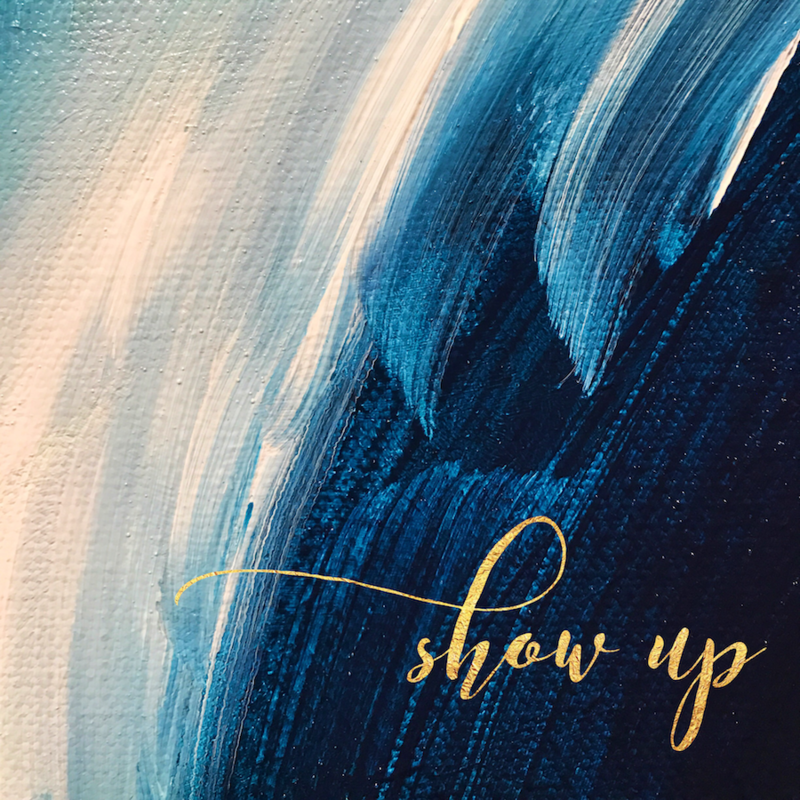 abstract painting travel inspiration motivational quote word of the year 2018 show up in gold lettering