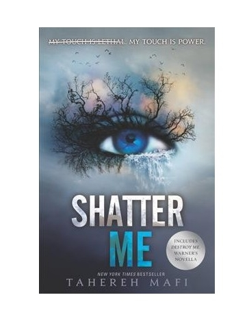 Shatter Me Series Book One