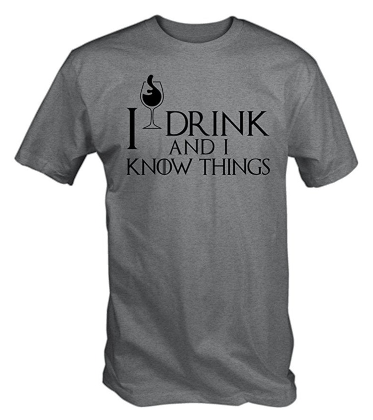 'I+Drink+and+I+Know+Things'+Game+of+Thrones+T-shirt.png