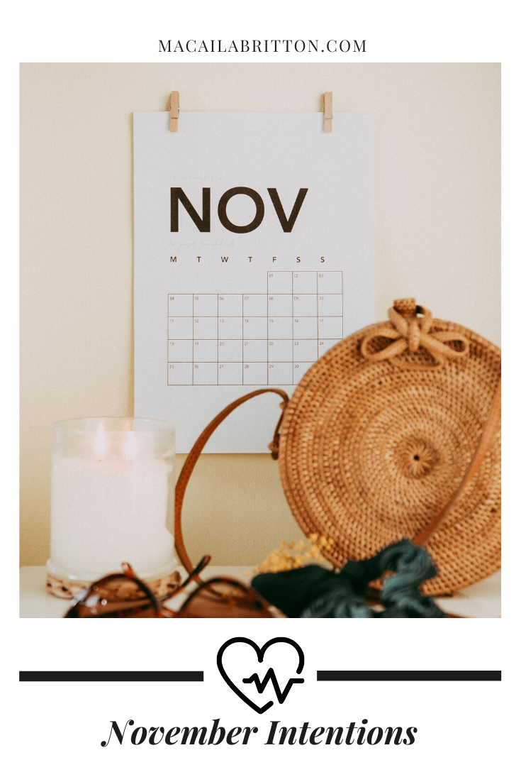 November goal setting and intentions