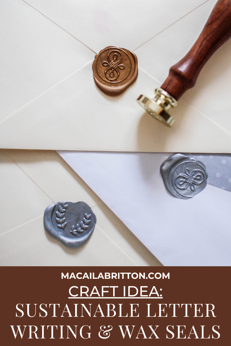 Sustainable letter writing and wax seal craft