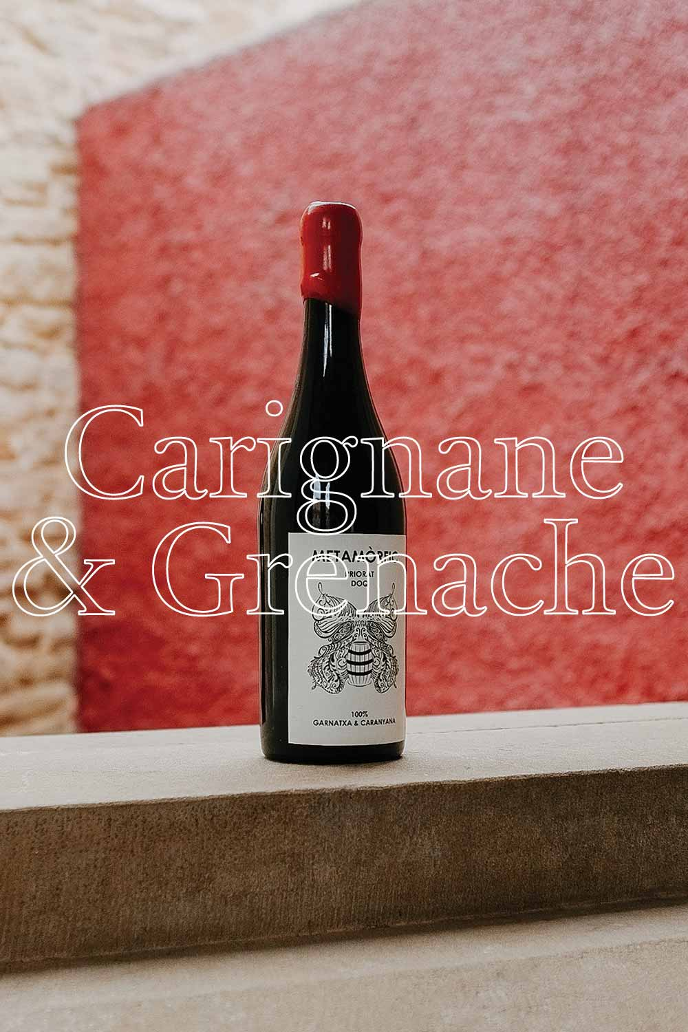Metamorfic Carignane & Grenache  —  Opaque ruby with purple hue. Enjoy it on the special occasions that push you forward in life.  - APPELLATION CATALUNYA