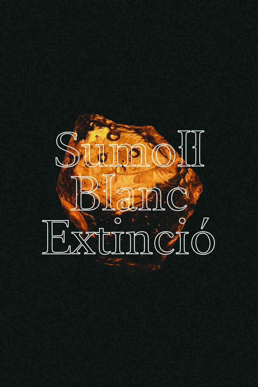 Sumoll Blanc en Extinció  - SUMOLL BLANC