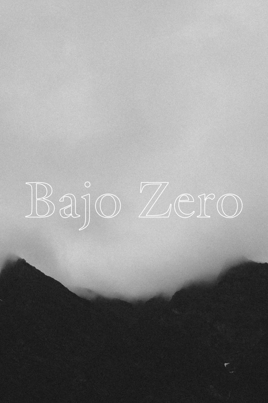 Bajo Zero  - VIURA