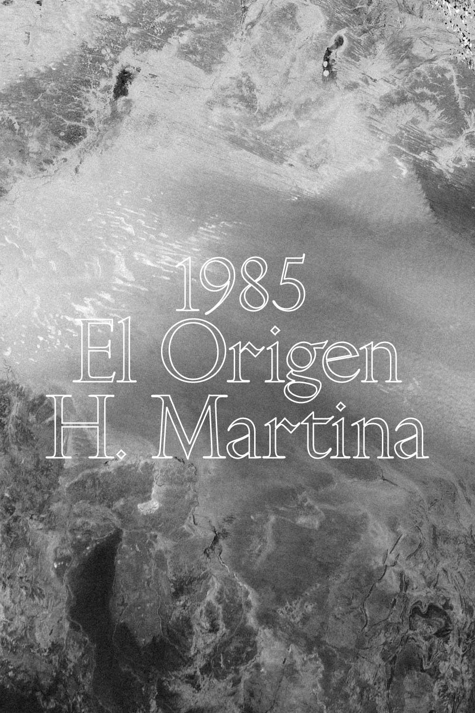 1985, El Origen H. de Martina  - 100%MENCÍA