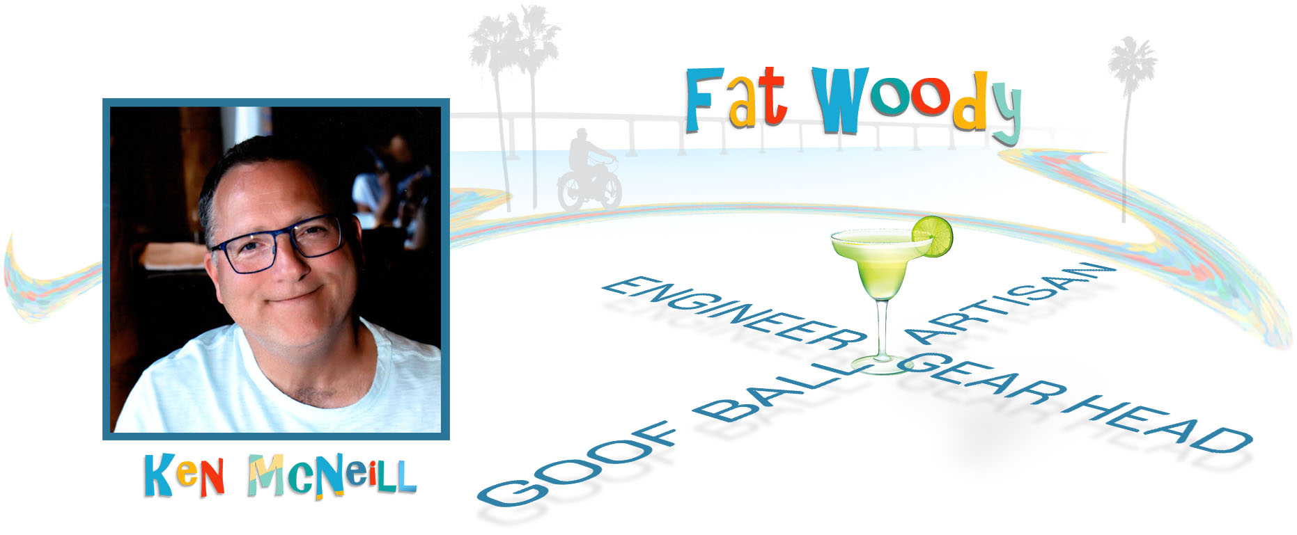 Ken McNeill - Fat Woody Creator.jpg