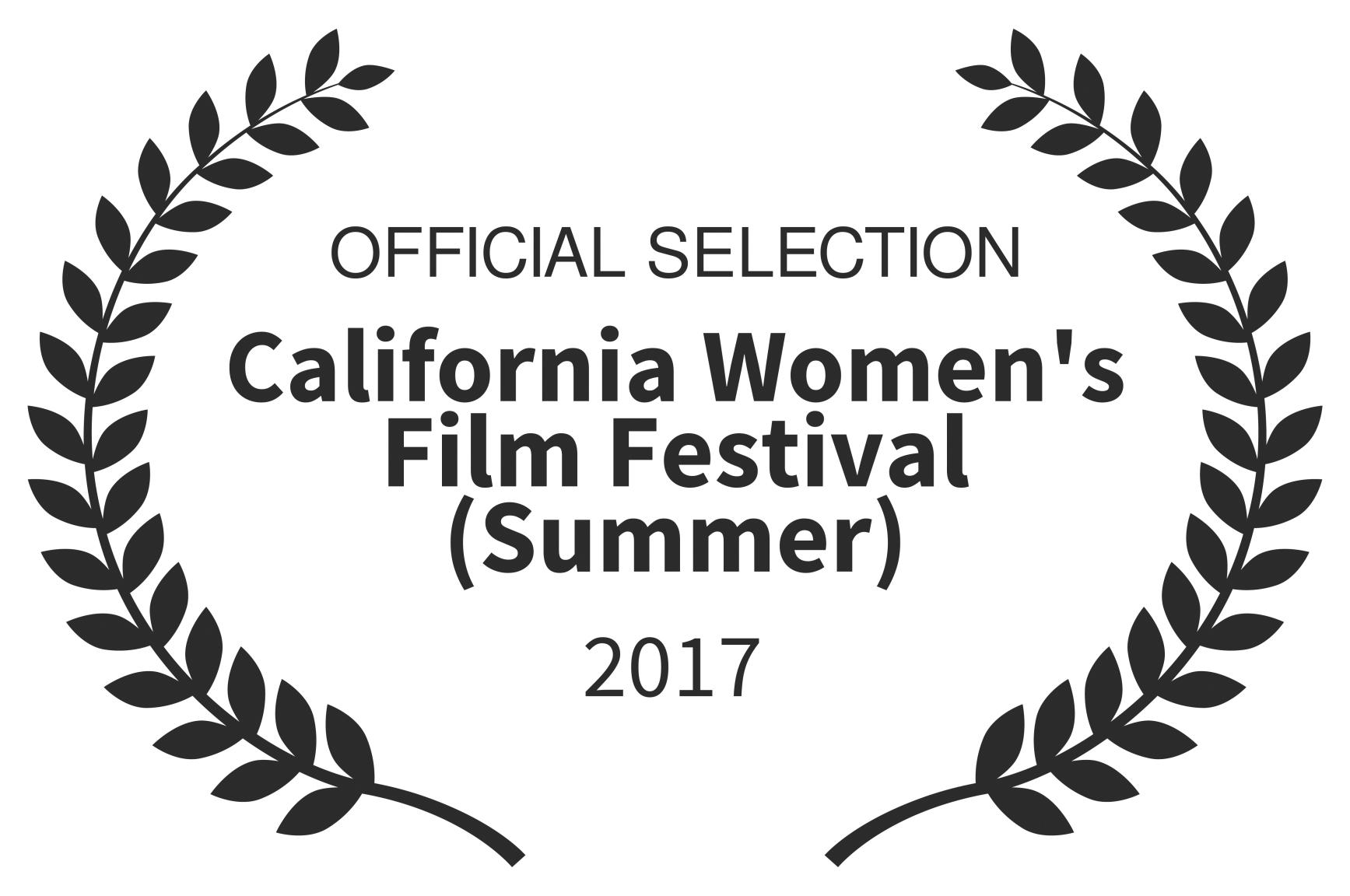 OFFICIAL SELECTION - California Womens Film Festival Summer - 2017 (1) (0-00-00-00).jpg