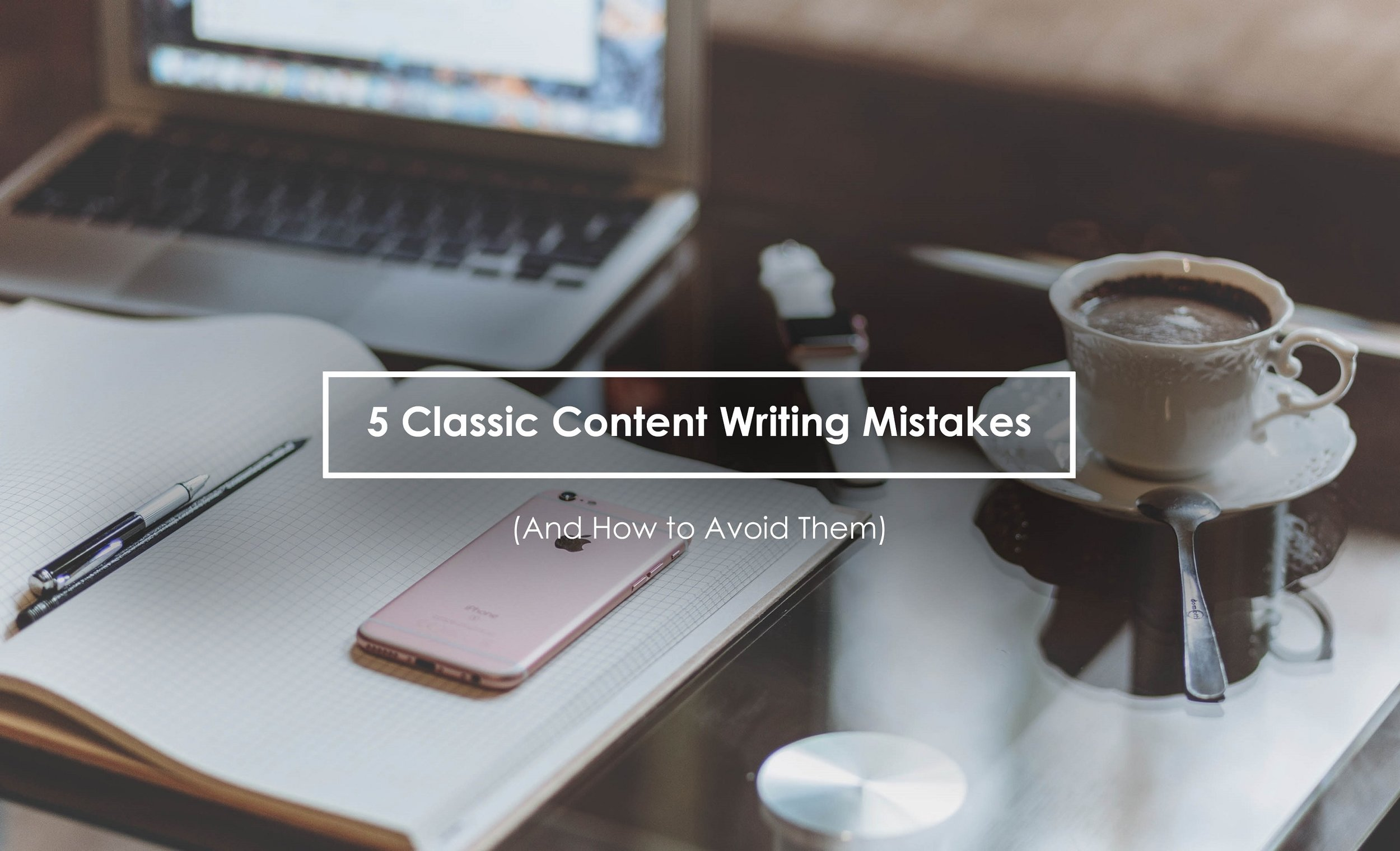 For Laura (2) Mistakes In Content Writing.jpg