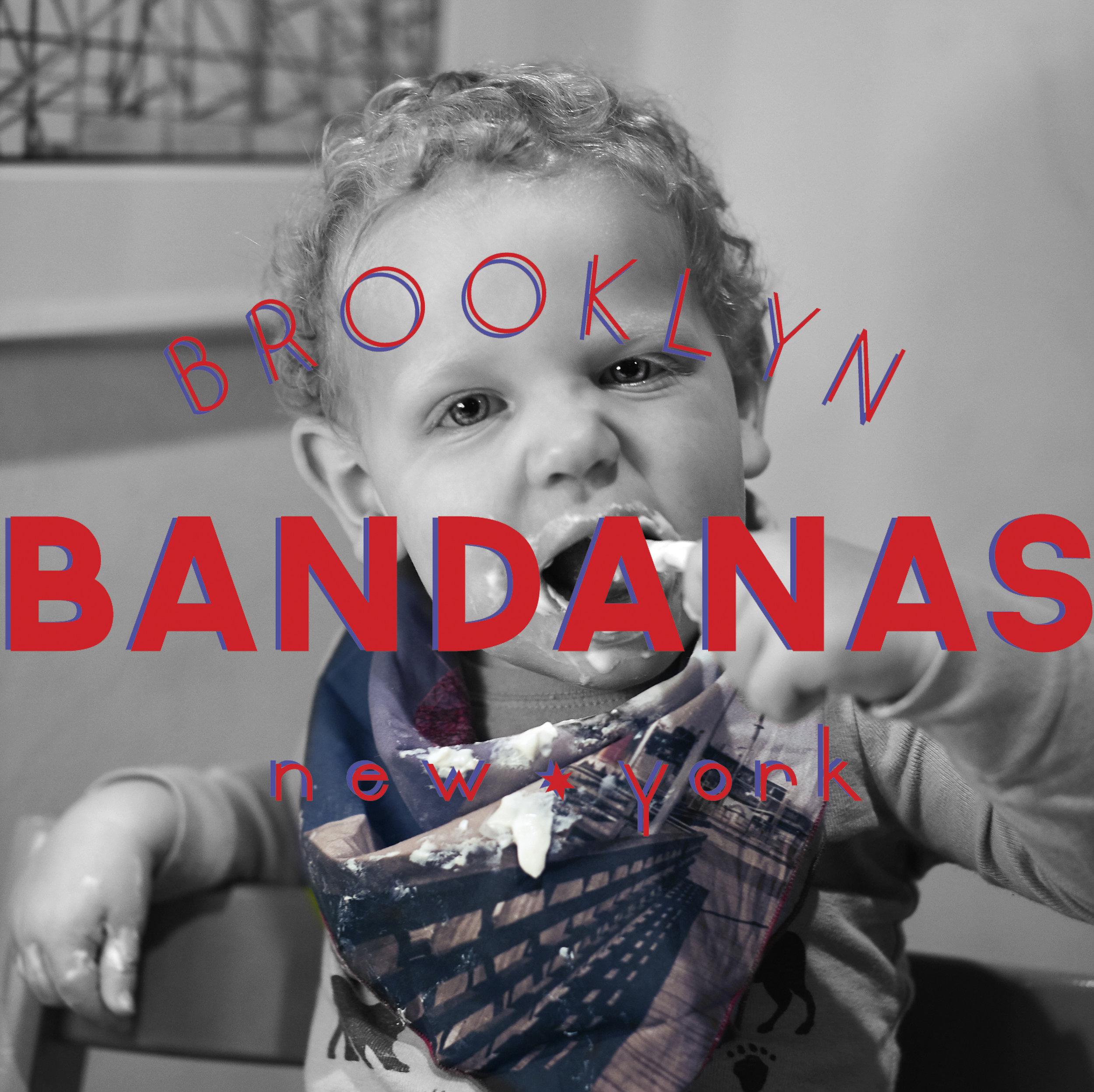 If (Brooklyn Bandanas = Cute) & (Cute = Babies) Then (Brooklyn Bandanas = Babies)  Do the Math, Get a cute Brooklyn Bandana on that Cute Baby ASAP!