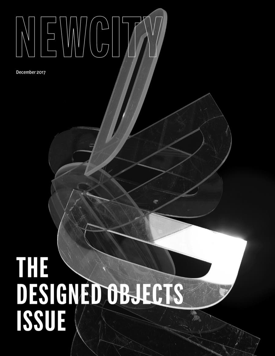 "Newcity (December 2017)    ""The sheer number of designed objects clamoring for our attention may be obscene, but occasionally we find ourselves face-to-face with things that we might love…""   Jax"