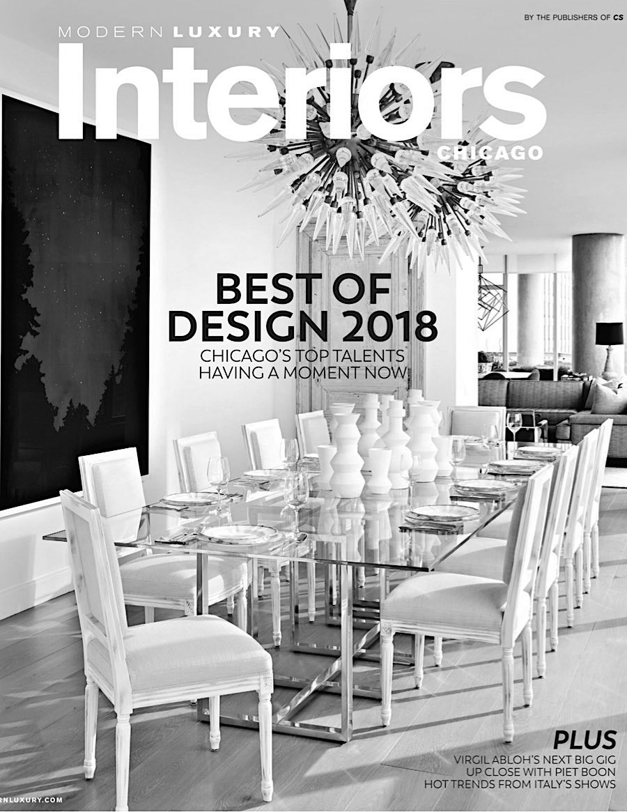 "Modern Luxury Interiors (Winter 2018)    ""THE IT LIST ...meet the makers who are having a moment and shaping Chicago's design scene for the better.""   Lake + Wells featuring Jax Chandelier"