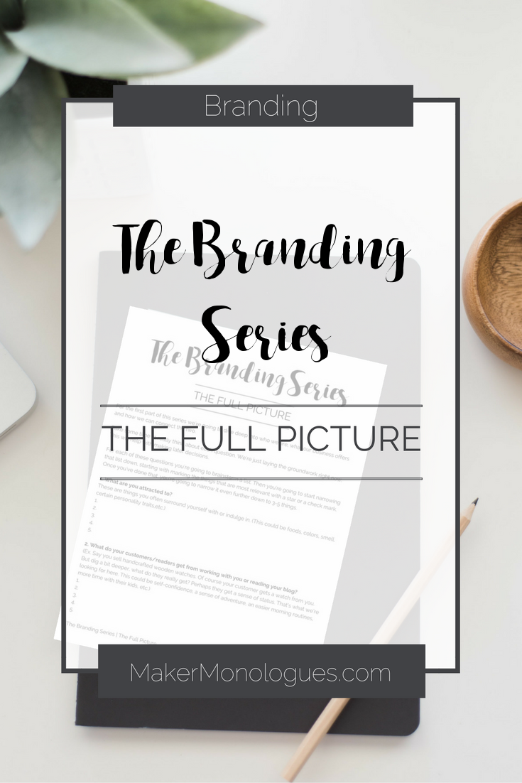 The Branding Series - The Full Picture