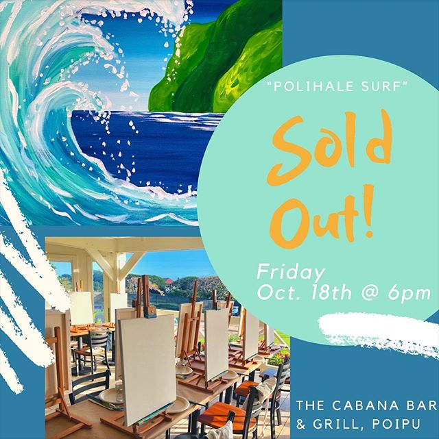 """🌟SOLD OUT🌟 Mahalo to everyone who reserved your tickets to the """"Polihale Surf"""" painting event at @thecabanakauai on Friday, Oct. 18th! ✨🍹We'll see you there at 6pm to Paint, Drink & Create! . . . . . #paintdrinkcreate #paradisepalette #artnight #kauaiart #kauiaartist #paintandsip #sipandpaint #aloha #kauaievents #kauaiactivities #lethawaiihappen #luckywelivekauai #luckywelivehawaii #kauai #hawaii #travelkauai #travelhawaii #datenight #gno #ladiesnight #girlsnight #dosomethingdifferent #koloa #havefun #relax #enjoylife #poipu #havealohawilltravel #kauaihawaii #painting"""