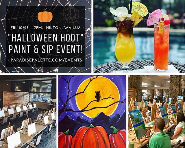 """🍁Do Something Festive this October! 🎃🦇🕸 Paint, Drink & Create at the """"Halloween Hoot"""" painting event! Happening at the @hiltongikauai on Friday, Oct. 25th at 7pm. ✨ Food & Drinks Available for Purchase off the menu. Reserve Tickets at ParadisePalette.com/events/ 🕸 . . . . . #paintdrinkcreate #paradisepalette #artnight #kauaiart #kauiaartist #paintandsip #sipandpaint #aloha #kauaievents #kauaiactivities #lethawaiihappen #luckywelivekauai #luckywelivehawaii #kauai #hawaii #travelkauai #travelhawaii #datenight #gno #ladiesnight #girlsnight #dosomethingdifferent #owls #halloweenpainting #autumn #fall #oktoberfest #halloween #kauaihawaii #painting"""