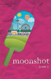 """An Account of the Oracle at Sundown"" Moonshot Magazine, Issue 2, Summer 2010 -"