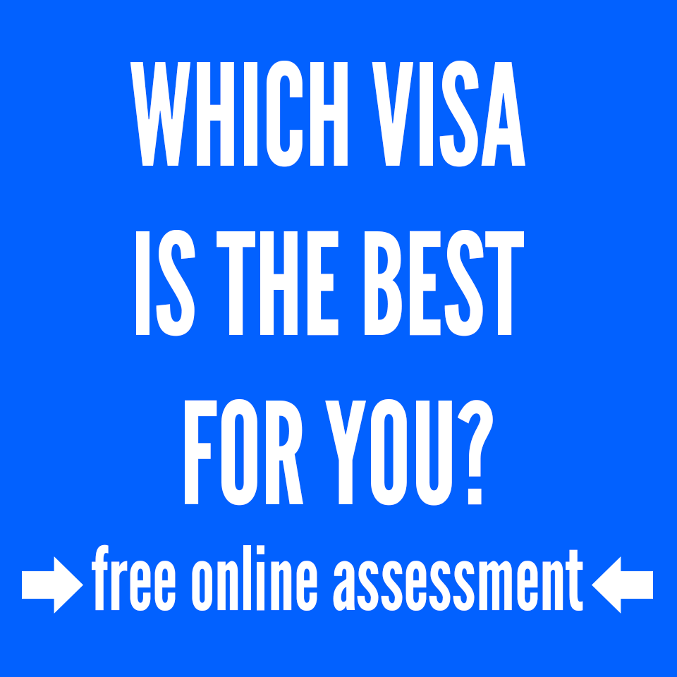 Which visa is the best for you? Free assessment