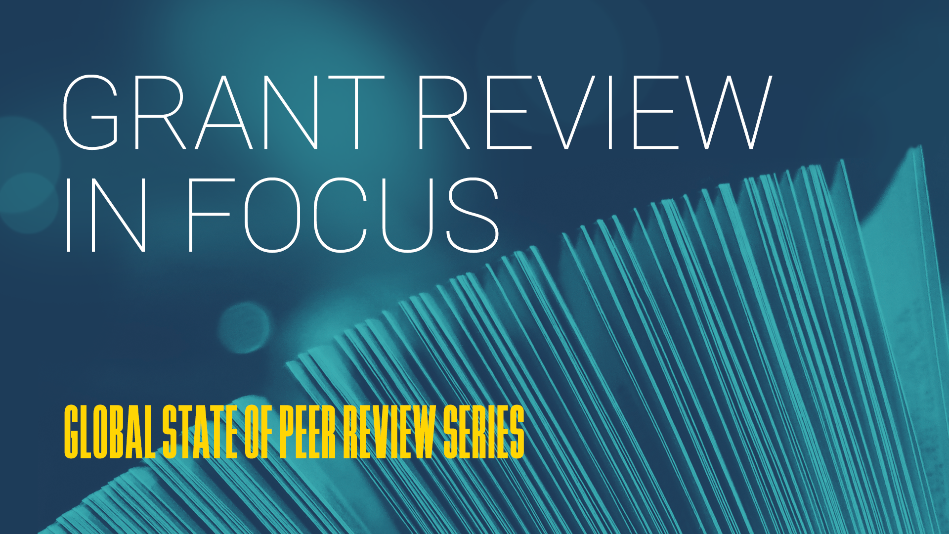 GRANT REVIEW IN FOCUS   The largest ever study of grant peer review. We ask the big questions and reveal key findings to expose the future of the system. Get the insight here!   Learn more
