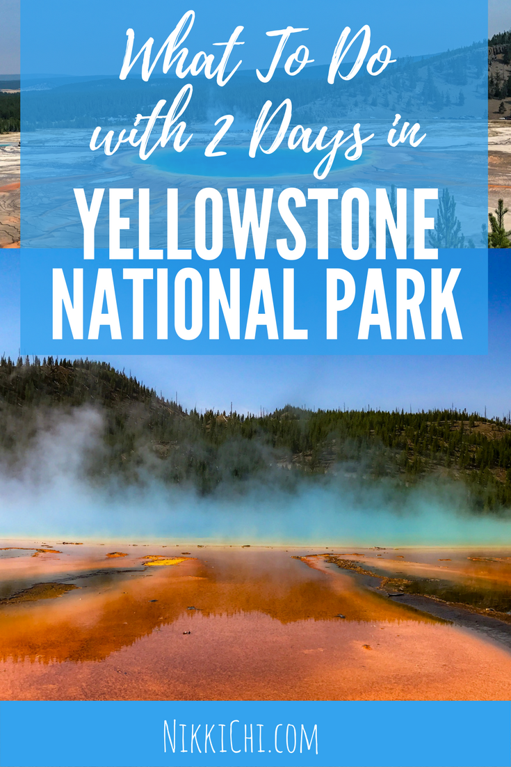 Travel Itinerary Yellowstone National Park Service