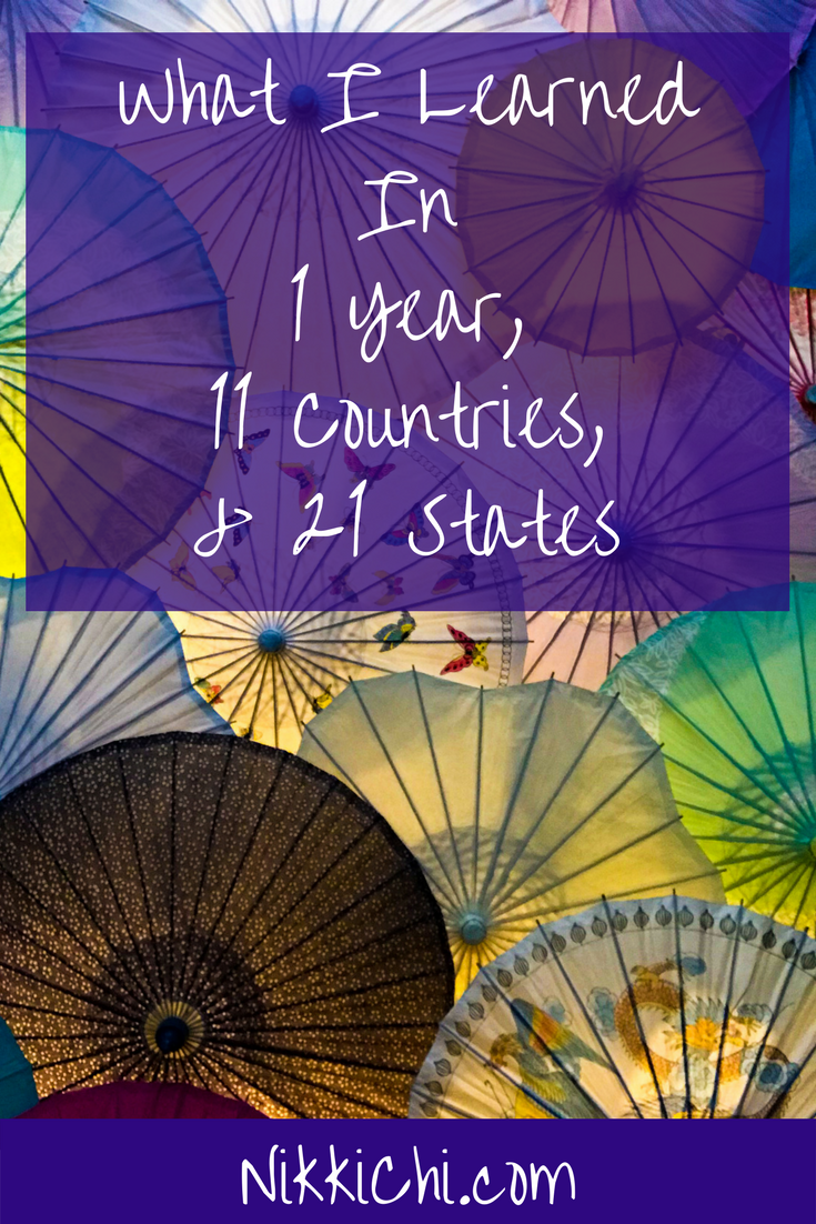 What I Learned In 1 Year, 11 Countries, And 21 States