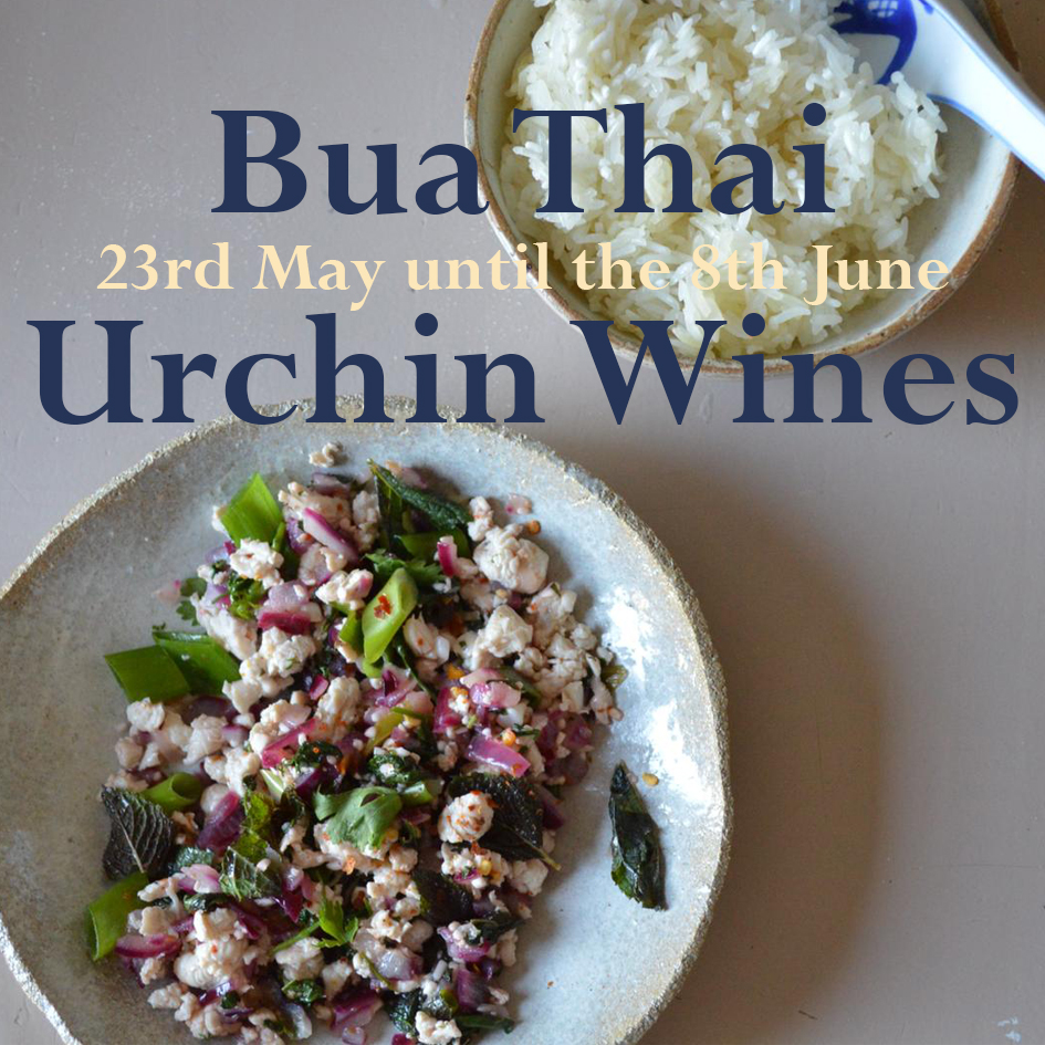 Bua Thai - 23rd May - 8th June 2019Ella from Bua Thai will be joining us for three consecutive weekends to cook up a delicious storm using her fathers family recipes.Fragrant and authentic home-cooked Thai food.To book email info@urchinwines.comDates (evenings only 6-9pm)23rd, 24th, 25th (Thurs-Sat)30th, 31st, 1st (Thurs-Sat)7th, 8th (Fri-Sat)- Sample A La Carte Menu Below -Nam Prik Num - spicy aubergine dip served with fresh vegetablesChiang Mai Sausage - a fragrant, spicy sausage served with picklesKung Hoh Takrai - prawn balls grilled on lemongrass skewersKanom Pad Ga - white radish cakeSom Tam - green Papaya SaladLaab Gai - minced chicken salad with red onions and mintKhao Niew - sticky thai riceTom Ka - coconut soup with vegetables and tofuTom Yam - aromatic soup with vegetables and tofuLemongrass coconut cakeKhao Niew Khluay - coconut rice served with bananas