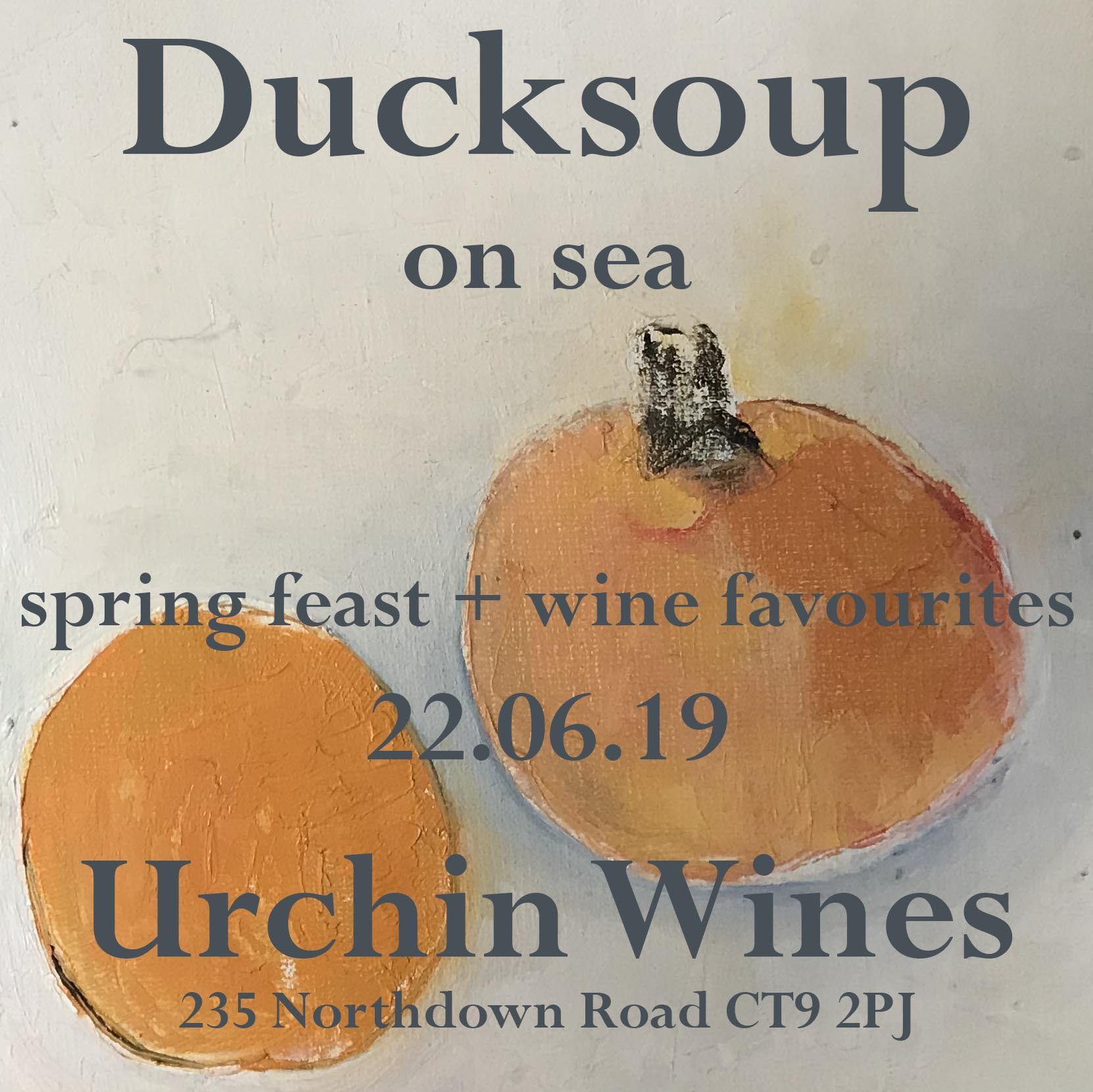 Ducksoup on Sea - 22nd June 2019We are so very pleased to welcome Clare Lattin and Tom Hill from Duck Soup and The Little Duck Picklery to our kitchen on June the 22nd.Kitchen Open: Lunch 12-3pm & Dinner 6-9pmTo book email info@urchinwines.com.A la Carte and set menu to be released soon…