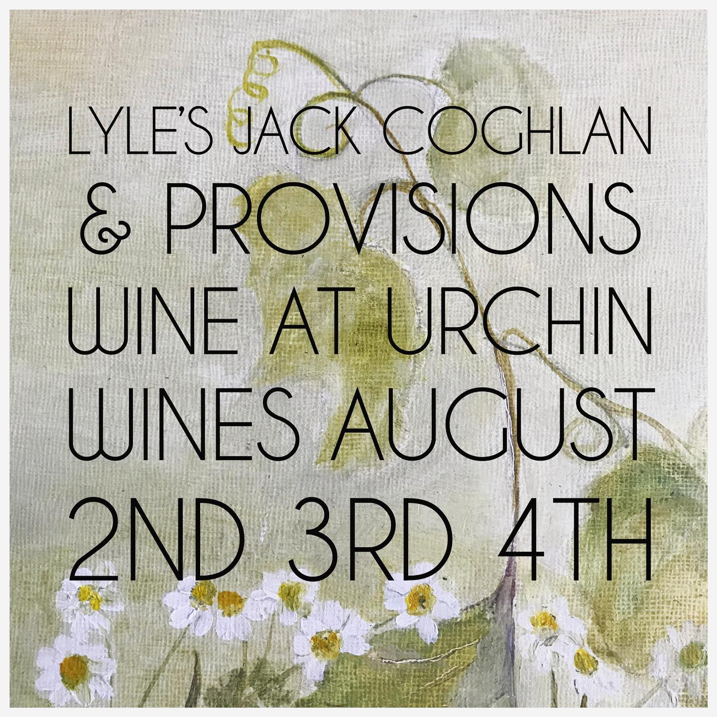 LYLE'S JACK COGHLAN & PROVISIONS WINE - 2nd 3rd & 4th AUGUST 2019Chef Jack Coghlan from Lyle's & Hugo from Provisions are coming to Urchin Wines to prepare a veritable feast of delicious wine and food for three days in a row.This is going to be something you definitely don't want to miss….Friday 6-9Saturday 6-9Sunday 1-5To book email info@urchinwines.com.Menu along these lines….-Chilled fennel soup-Crudités and provisions cheese sauce-Gem lettuce with anchovies and cheese from provisions-Terrine or parfait, mustard salad, runner beans? and toast-Jersey royals, crisps and smoked cods roe-Glazed duck leg and redcurrant-Braised lamb with borlotti, peas and green sauce-Stonefruit, Ivy House cream and sorrel-Fig leaf panna cotta, figs and honey