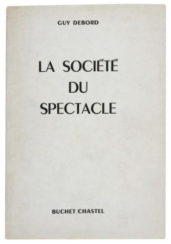 La société du spectacle , First Edition, published 1967