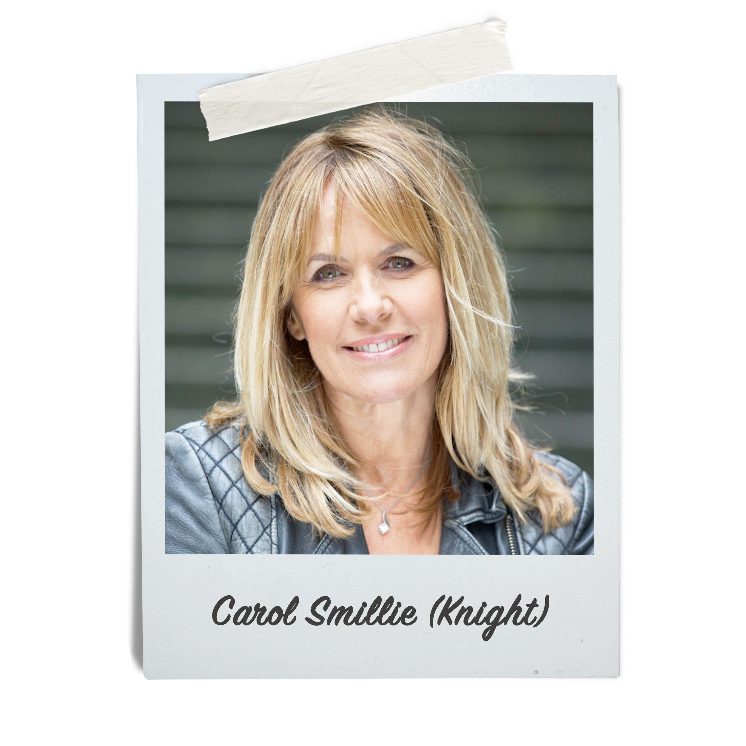 Carol Smillie (Knight)