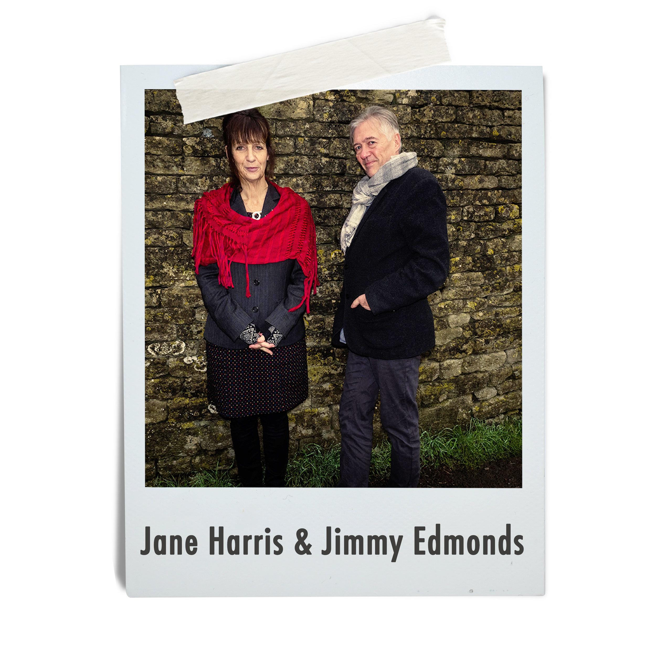 Jane Harris & Jimmy Edmonds