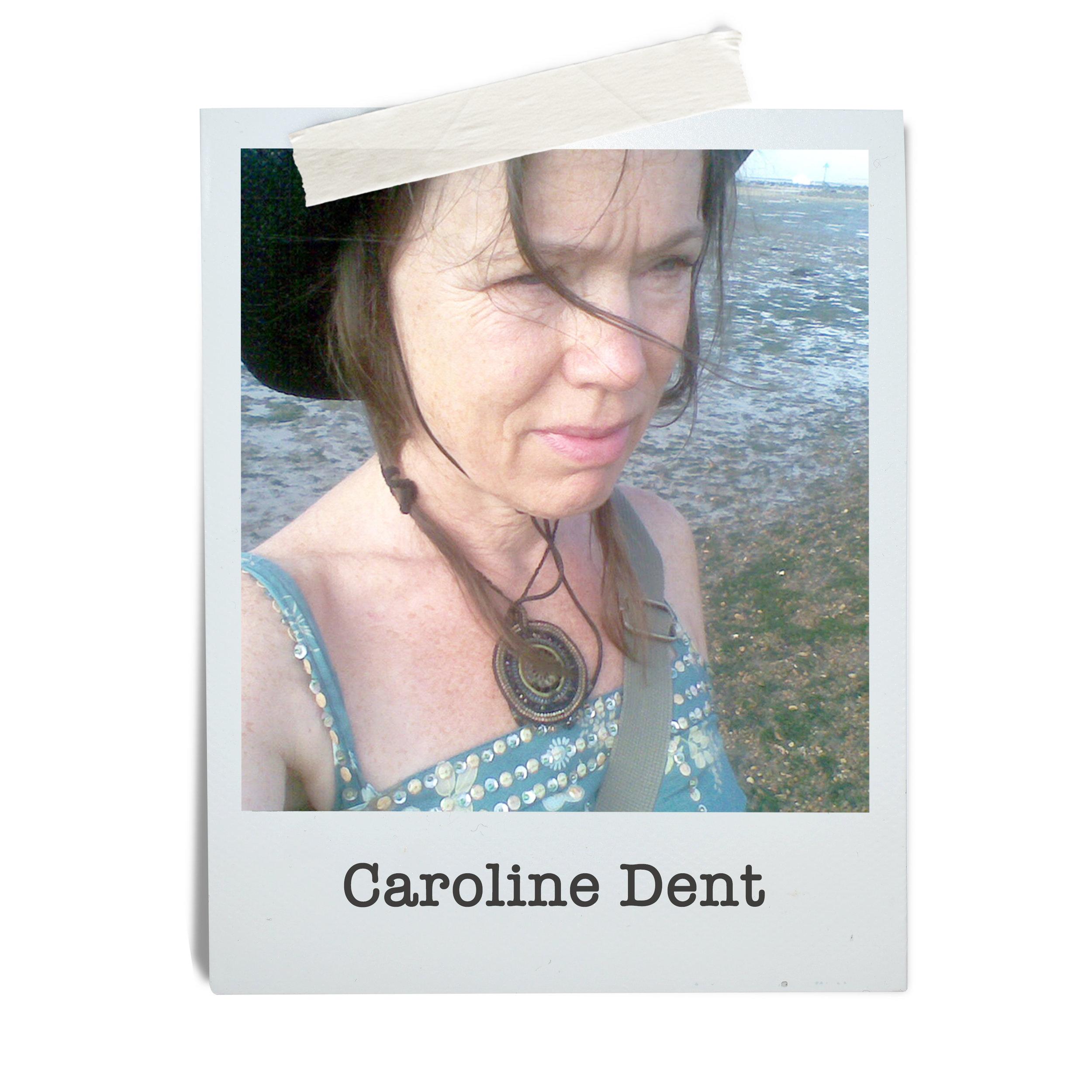 Caroline Dent
