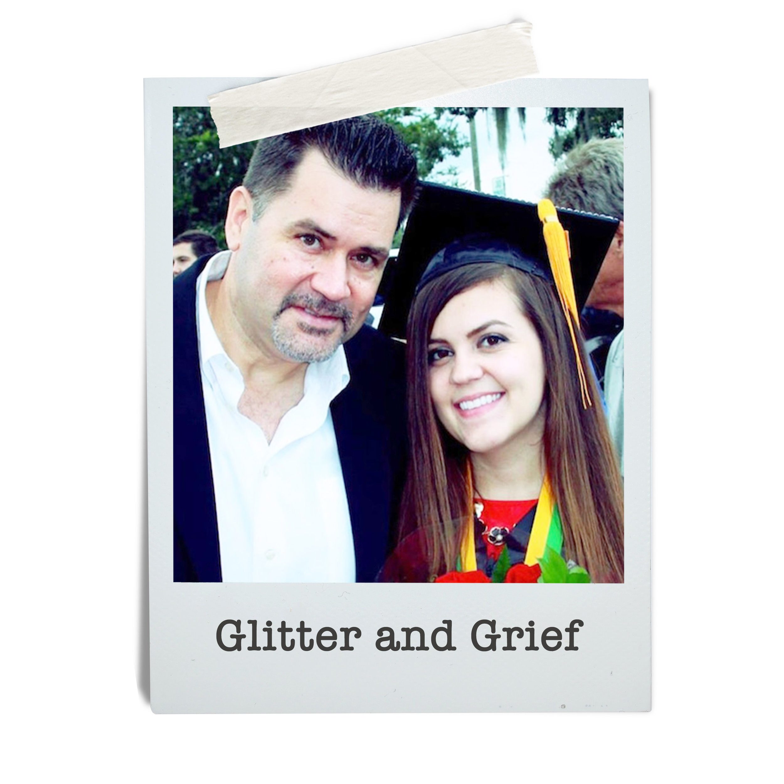 Glitter and Grief