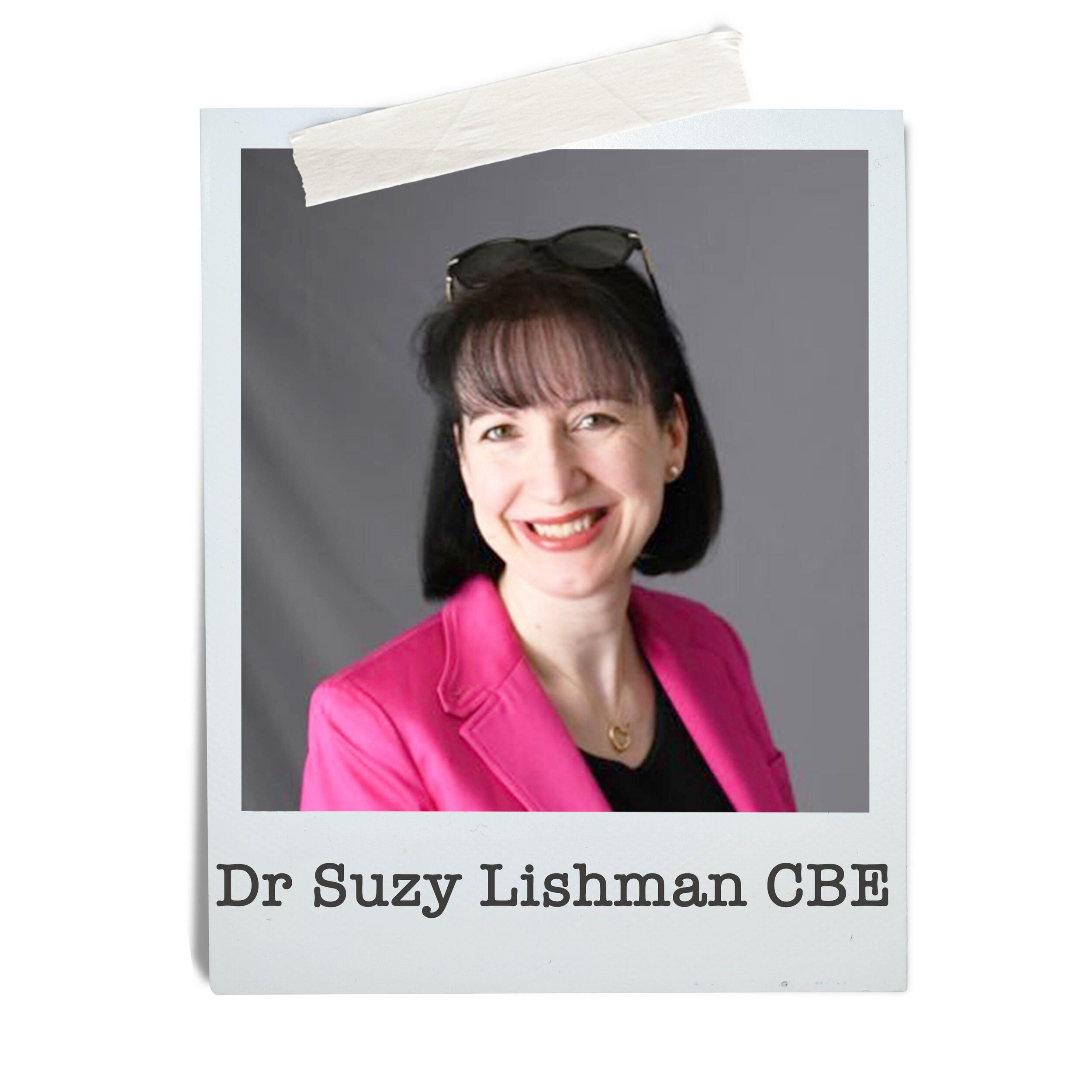 Dr Suzy Lishman CBE