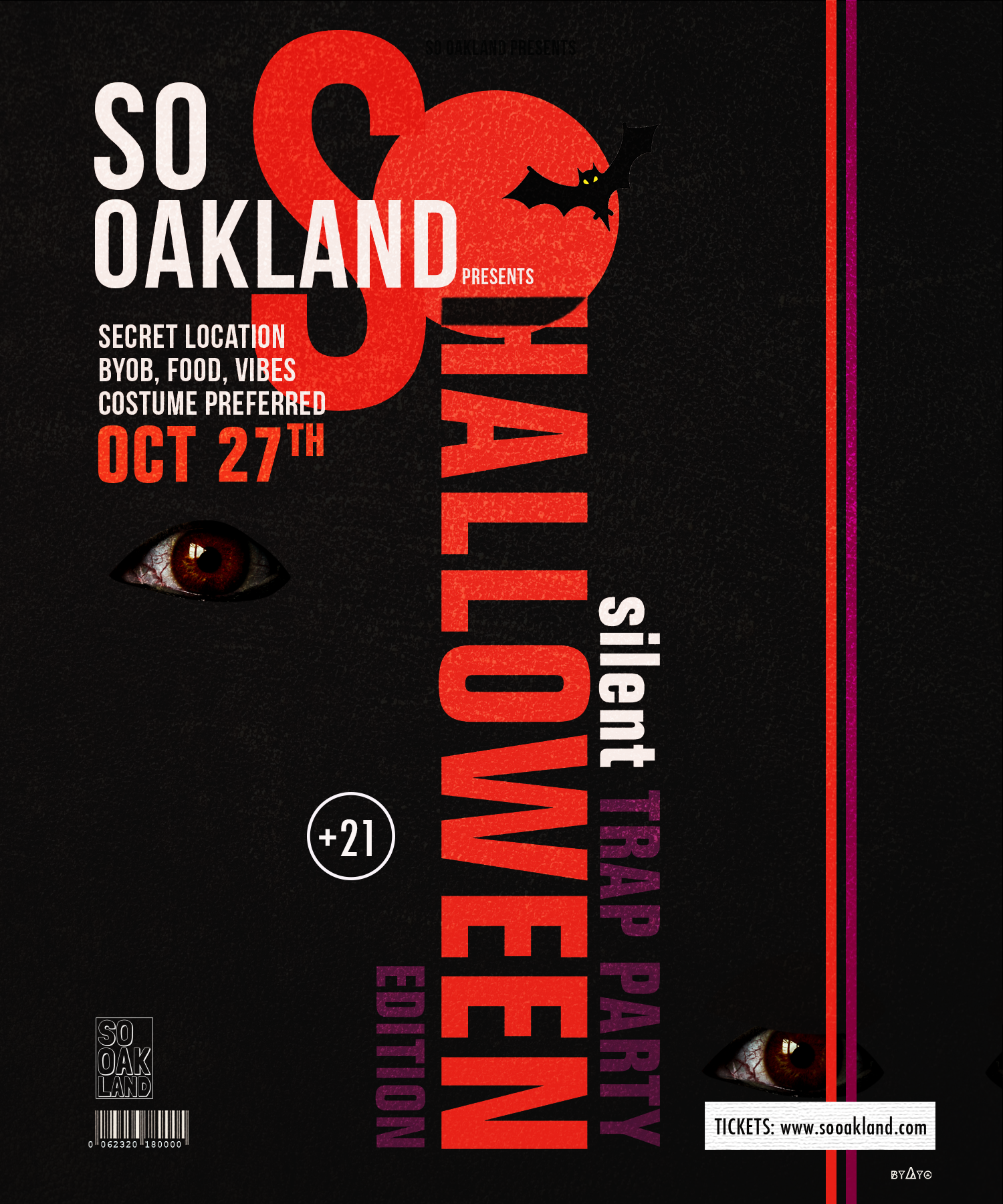 COSTUMES PREFERRED       AGE: 21 AND UP      Location  OAKLAND (SECRET LOCATION)  Doors open at 8pm    - Parking  : Parking will BE AVAILABLE FOR STREET PARKING ONLY.     Gate : You must have ticket to enter , NO TICKETS WILL BE SOLD AT DOOR   ALCOHOL : ALL ALCOHOL MUST BE SEALED UNTIL YOU ARE IN DESIGNATED AREA OF EVENT, NO OPEN CONTAINERS UPON ENTERING THE EVENT IS ALLOWED. BYOB  SMOKING: IS OKAY   SECURITY : Will be present     UBER AND LYFT HIGHLY SUGGESTED (DO NOT DRINK AND DRIVE)    You can bring   - BYOB(SEALED)
