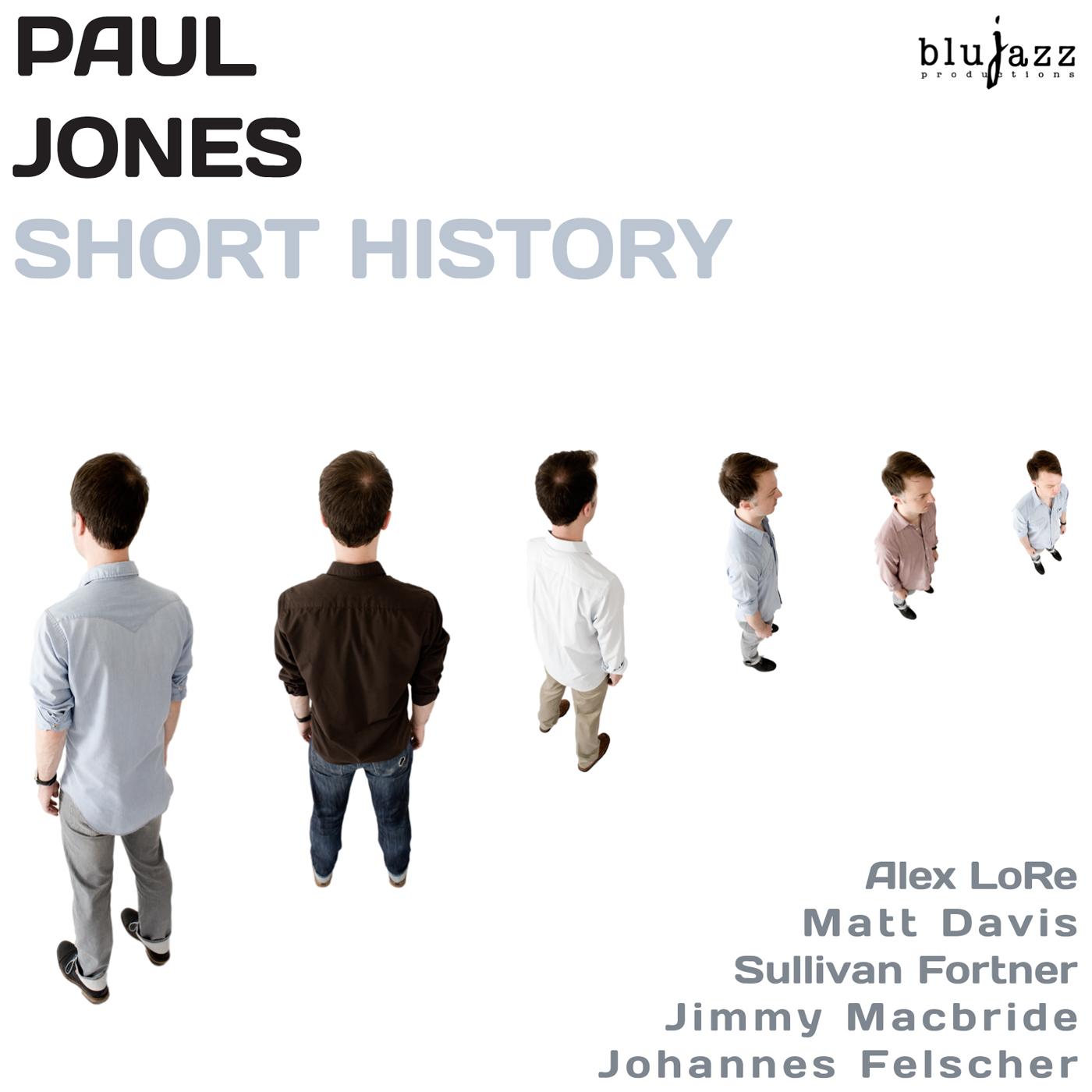 Paul Jones - Short History (2015)