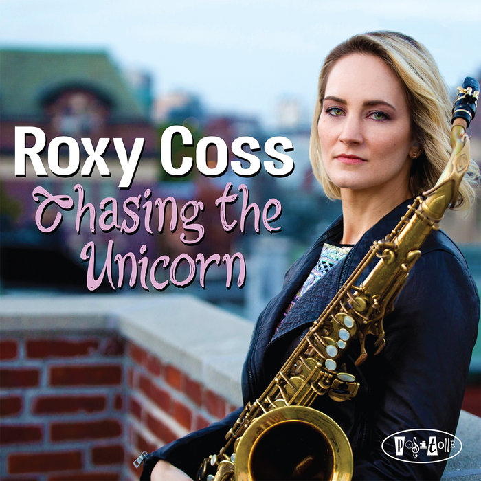 Roxy Coss - Chasing The Unicorn (2017)