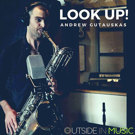 Andrew Gutauskas - Look Up! (2017)