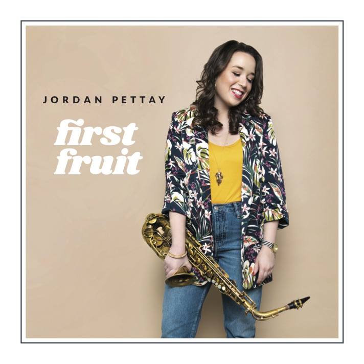 Jordan Pettay - First Fruit (2019)