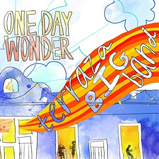 Terraza Big Band - One Day Wonder (2019)