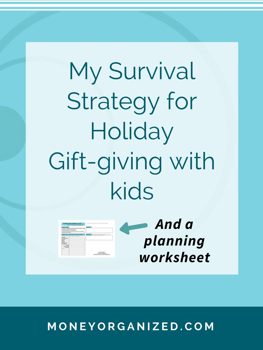 My survival strategy for holiday gift-giving with kids - Part 1 :: www.moneyorganized.com