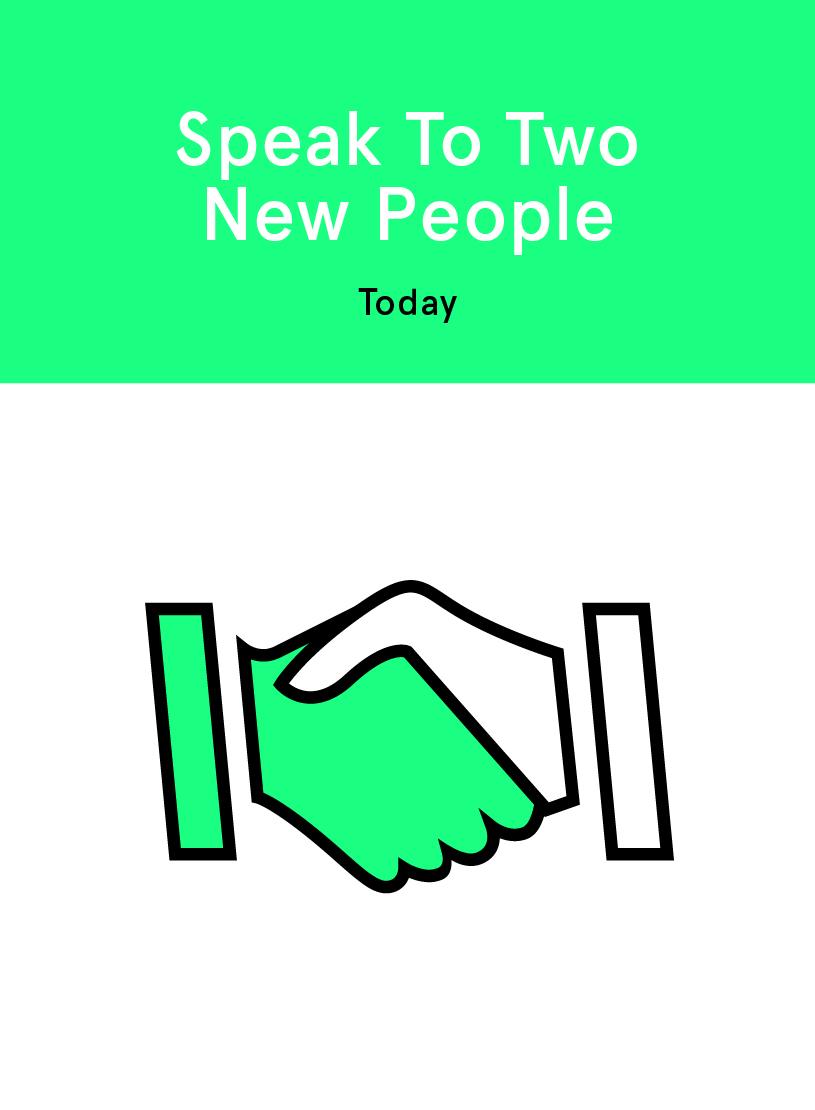 Speak To Two New People.jpg