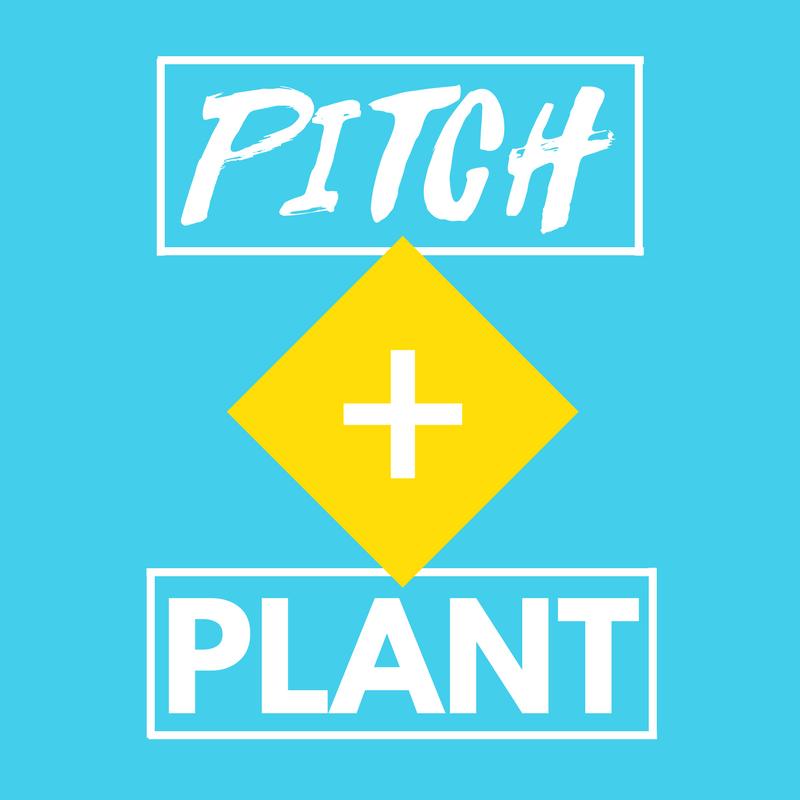 PITCH + PLANT